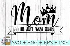 Mom Svg Dxf Pdf Eps Cut Design Files