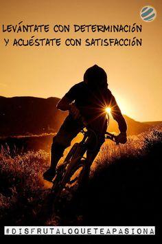 Levántate con determinación y acuéstate con satisfacción #disfrutaloqueteapasiona #mtb Encuentra más inspiración para tus escapadas en http://www.escapadarural.com/