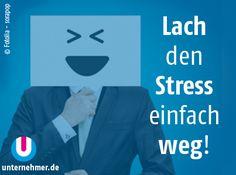 """Lach den Stress einfach weg!""  Alle #montagmorgenappetizer gibts auch auf unserem Twitter-Account @unternehmer_de  #office #job #tipps #stressweglachen #behappy #stress Office, Stress, Twitter, Inspiring Quotes, Laughing, Things To Do, Simple, Tips, Psychological Stress"