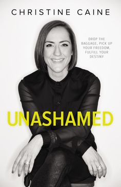 Unashamed. This book is so so good. Love Christine Caine. ....really want to read this