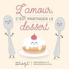 «C'est la Saint-Valentin alors ce soir, on partagera le dessert, mon amour. #mrwonderfulshop #saintvalentin»