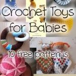 10 Gorgeous Free Crochet Toys for Babies