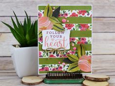 "Follow Your Heart, a card by Becki Adams with the ""Flora No. 1"" collection by #CartaBellaPaper"