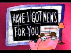 Have I Got News For You TV show