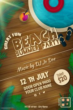 Beach party flyers http://www.postermywall.com/index.php/poster/view/f70885ac189b7629f2b2f240f1f39ea9