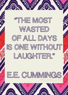Laughter quote via Carol's Country Sunshine on Facebook