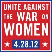 Unite Against the War on Women (Protesting in all 50 states)
