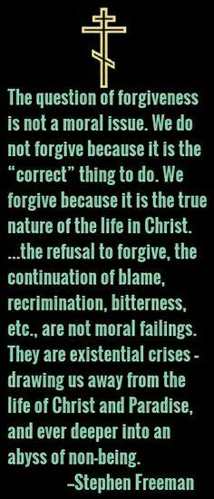Stephen Freeman on forgiveness