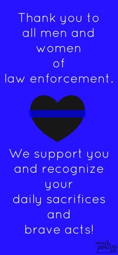 8 Creative Ways to Participate in Thank a Police Officer Day Proud Police Wife thanks all men and women of law enforcement! Police Officer Quotes, Police Quotes, Police Officer Gifts, Police Cops, Law Enforcement Quotes, Cop Quotes, Police Wife Life, Police Family, Cop Wife