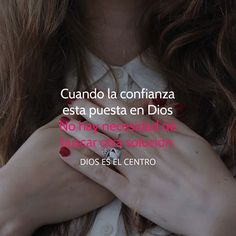 Solo pon tu confianza en Dios!!!