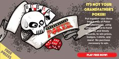 It's not your Grandfather's Poker! Put together your three best hands of Poker simultaneously, using strategic hand-to-hand moves and timely discards to win prizes, badges, t-shirts and…