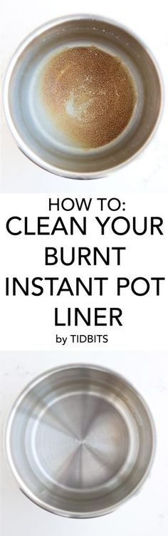 How to Clean Burnt Instant Pot Liner, easily go from burnt to shining in minutes!