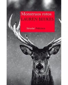 """María Reyes Borrego reseña """"Monstruos rotos"""", de Lauren Beukes. """"Lauren Beukes combina a la perfección el suspense con lo sobrenatural. Resulta agradablemente sobrecogedora.""""  http://www.mardetinta.com/libro/monstruos-rotos-2/  SIRUELA/ POLICÍACA"""