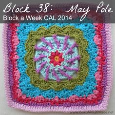 Block 38: May Pole Square by Shan Sevcik. Not her idea, but Dedri promotes this wonderful challenge. Only a few weeks to go to the end, but it is not too late to join!