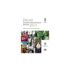 Delhi Human Development Report 2013 (Paperback)