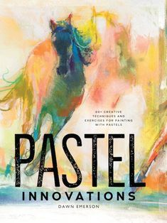 Pastel Painting Techniques That Are Revolutionary, Fun and Easy! #pasteltips #pastelart
