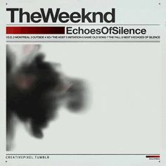 The Weeknd 'Echoes Of Silence' animated cover art by Creative Pixel.  - @theweekndxo