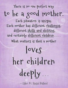 To be a good mother  #family #inspirational #quotes