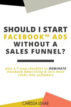 Sales funnels and Facebook advertising go hand in hand. Without the other, there's o automated process to keep potential clients and customer hot and ready to purchase your offer. Make your marketing work for you and get the answer to a regularly asked question. via @CaressaLenae