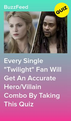 """Every Single """"Twilight"""" Fan Will Get An Accurate Hero/Villain Combo By Taking This Quiz Movies Like Twilight, Twilight Quiz, Twilight Saga Quotes, Twilight Book, Quizzes For Fun, Random Quizzes, Guess Your Age Quiz, Interesting Quizzes, Vampire Diaries Funny"""