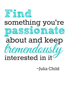 Cool 550westmount: Julia Child Printables Best Quotes Love Check more at http://bestquotes.name/pin/127451/