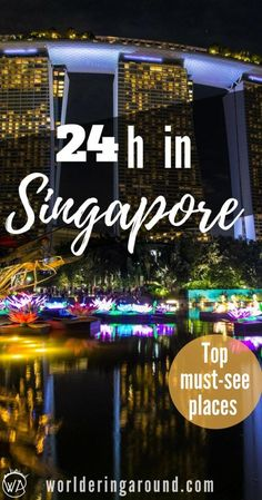 Singapore in 24 hours - discover the magic of the city in one day! What to visit in Singapore in one day. Things to do in Singapore in one day, Singapore top places to visit, Food in Singapore, Singapore bucket list, top places in Singapore, Asia, Marina Bay Sands, Gardens by the Bay, infinity pool #Singapore #Asia #gardensbythebay  | Worldering around