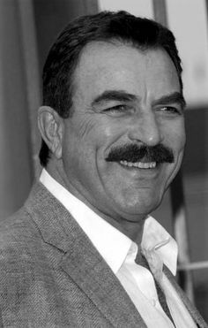 Tom Selleck...if anyone ever makes a movie of my life, I want Tom to play my father.