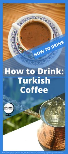Turkish coffee, when brewed correctly, should be foamy, thick, and roll over your tongue. It is much more than just a drink and has its own history, coffeehouses, drinking rituals, and traditions of fortune telling. Let us tell you all about it in this How to Drink article.