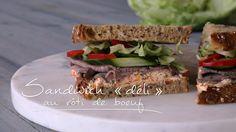 Sandwich « déli » au rôti de bœuf   Cuisine futée, parents pressés