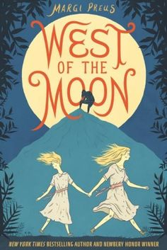 #13 - West of the Moon by Margi Preus. Read with my grandson. Based on Norwegian folk tales.