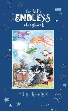 The Little Endless Storybook (The Sandman) by Jill Thompson