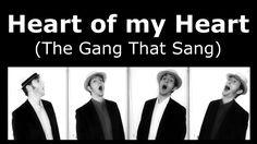 Heart Of My Heart (The Gang That Sang) - Barbershop Quartet