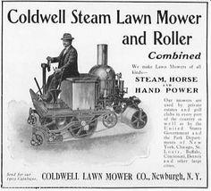 Steam Powered Lawn Mowers.