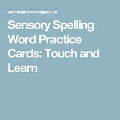 Sensory Spelling Word Practice Cards: Touch and Learn