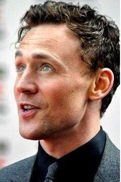 Thomas William Hiddleston// frazzled short Brown hair,  big blue eyes,  goofy smile!  What a MAN!