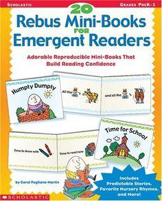 20 Rebus Mini-Books for Emergent Readers: Adorable Reproducible Mini-Books That Build Reading Confidence by Carol Pugliano-Martin