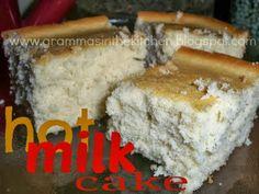 Gramma's in the kitchen: Hot Milk Cake