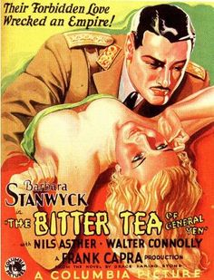 """""""The Bitter Tea of General Yen"""" (1933) directed by Frank Capra, starring Barbara Stanwyck, Nils Asther"""
