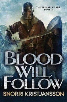 Blood will follow / Snorri Kristjansson