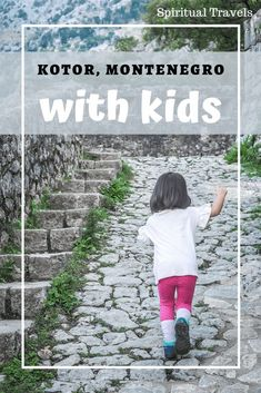 Visiting Kotor, Montenegro With Kids Planning a trip to Kotor with kids? See this super detailed guide! Road Trip Europe, Travel Tips For Europe, Europe On A Budget, Europe Destinations, Travel With Kids, Family Travel, Montenegro Travel, Central Europe, Japan Travel