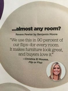"""Best paint Color to Sell your home fast HGTV magazine Benjamin Moore Revere Pewter. According to Christina El Moussa from HGTV's Flip or Flop, """"Benjamin Moore Revere Pewter"""" is the best paint color to (Best Paint Colors) Interior Paint Colors, Paint Colors For Home, Paint Colours, Interior Design, Best Neutral Paint Colors, Best Greige Paint Color, Interior Painting, Hgtv Paint Colors, Small Bathroom Paint Colors"""