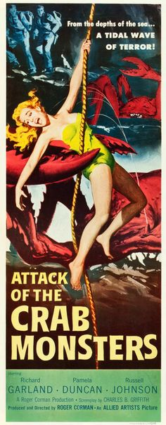 """Attack of the Crab Monsters (Allied Artists, 1957). Insert (14"""" X 36""""). The tables are turned on a group stranded on a rapidly shrinking island when a group of large, intelligent, brain-eating crabs put humans on their menu! This entertaining cult classic could only have been brought to the screen by the master of low-budget creature features, Roger Corman. Featuring a terrifying image of the crabs at work, this insert is always in high demand."""