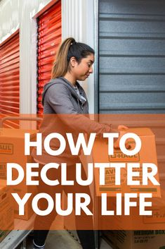 Trying to declutter your life? Click through to learn how. Sparks Joy, Declutter Your Life, Storage Facility, Self Storage, Tidy Up, Organizing Your Home, Decluttering, All You Need Is, Organization Hacks