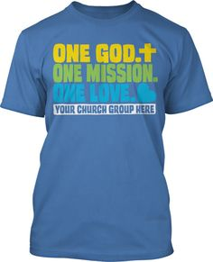 One God One Mission Childrenu0027s Ministry T Shirt Design #442