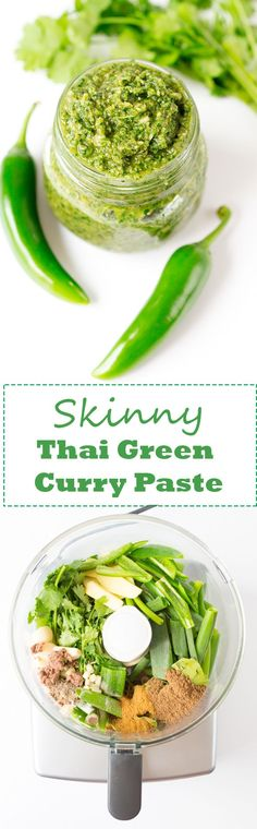 A beautifully aromatic Thai Green Curry Paste made without oil. Only 136 calories in the whole jar (syn-free on Slimming World extra easy) (Vegan Curry Thai) Thai Recipes, Indian Food Recipes, Asian Recipes, Vegetarian Recipes, Cooking Recipes, Healthy Recipes, Fancy Recipes, Cooking Games, Kitchen Recipes