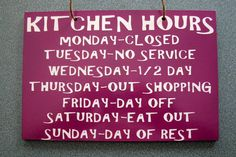 Wooden Painted Funny Kitchen Hours Sign 6 in by MackleyWoodenGifts