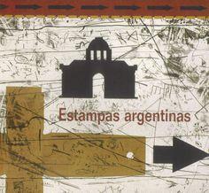 """""""Estampas argentinas"""" exposición de obra gráfica argentina en la Fundación Antonio Pérez Cuenca 2004 #FundacionAntonioPerez #Cuenca"""