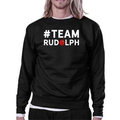 #Team Rudolph Sweatshirt Family Or Group Matching Christmas Gift, Adult Unisex, Size: Small, Black