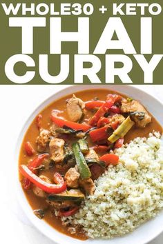 Paleo + Whole30 Coconut Chicken Thai Curry Recipe + Video - a flavorful & healthy keto chicken and vegetable thai curry recipe. Ready in under 30 minutes! Gluten free, grain free, dairy free, sugar free, clean eating, real food.