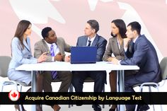 Acquire Canadian Citizenship by Language Test